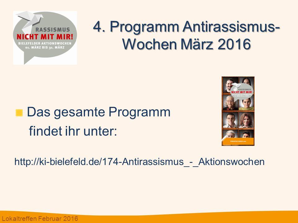 Das gesamte Programm findet ihr unter: http://ki-bielefeld.de/174-Antirassismus_-_Aktionswochen 4.