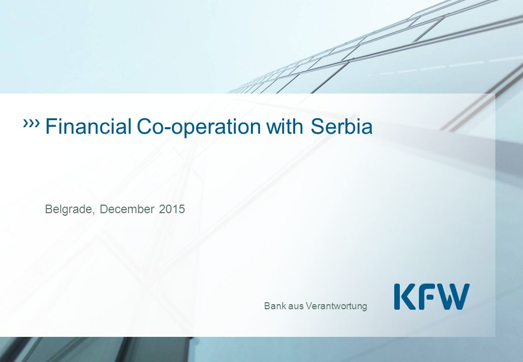 Bank aus Verantwortung Financial Co-operation with Serbia Belgrade, December 2015