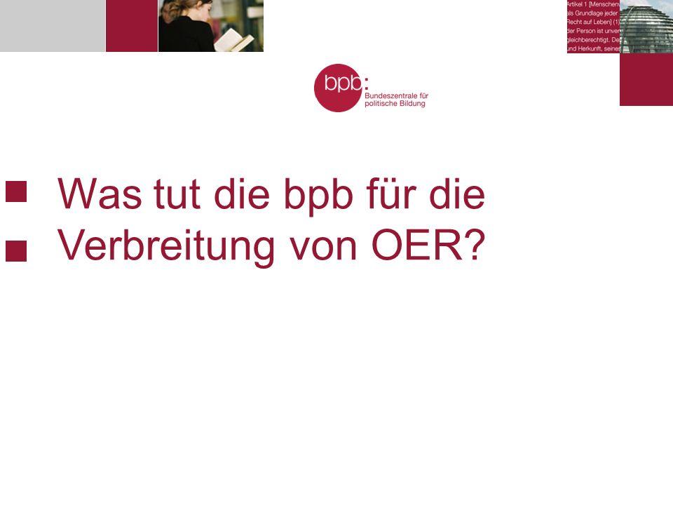 Was tut die bpb für die Verbreitung von OER