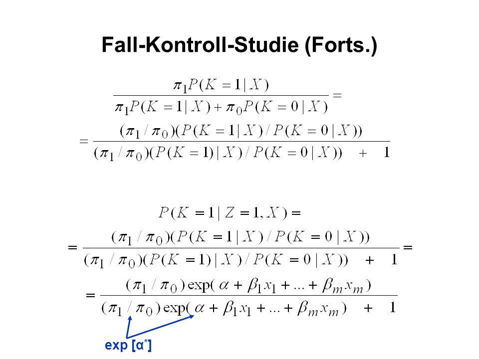 Fall-Kontroll-Studie (Forts.) exp [α * ]