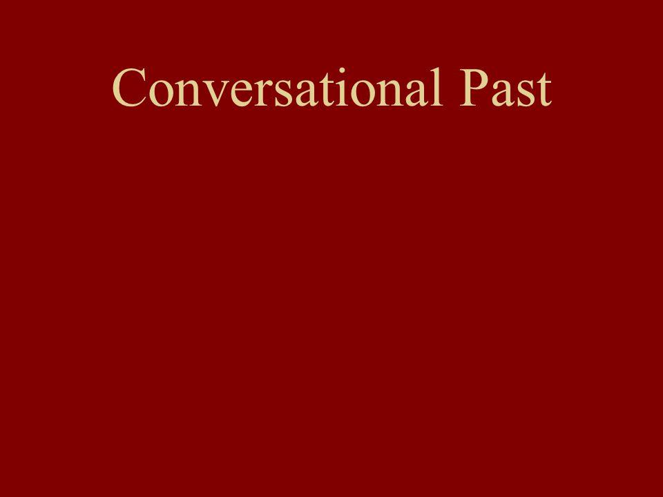 Conversational Past