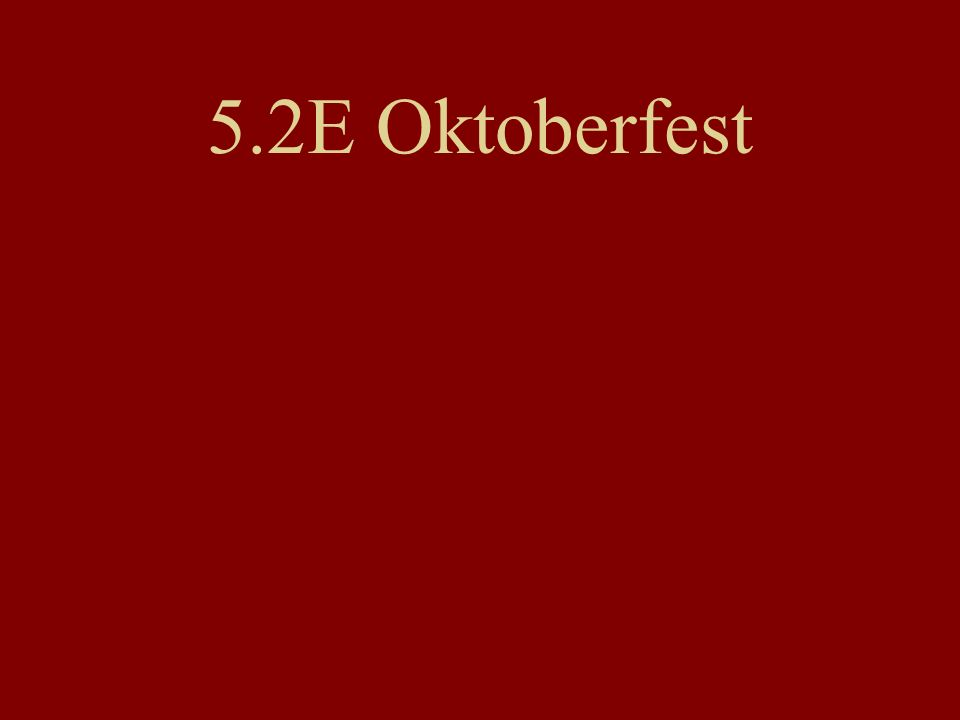 5.2E Oktoberfest