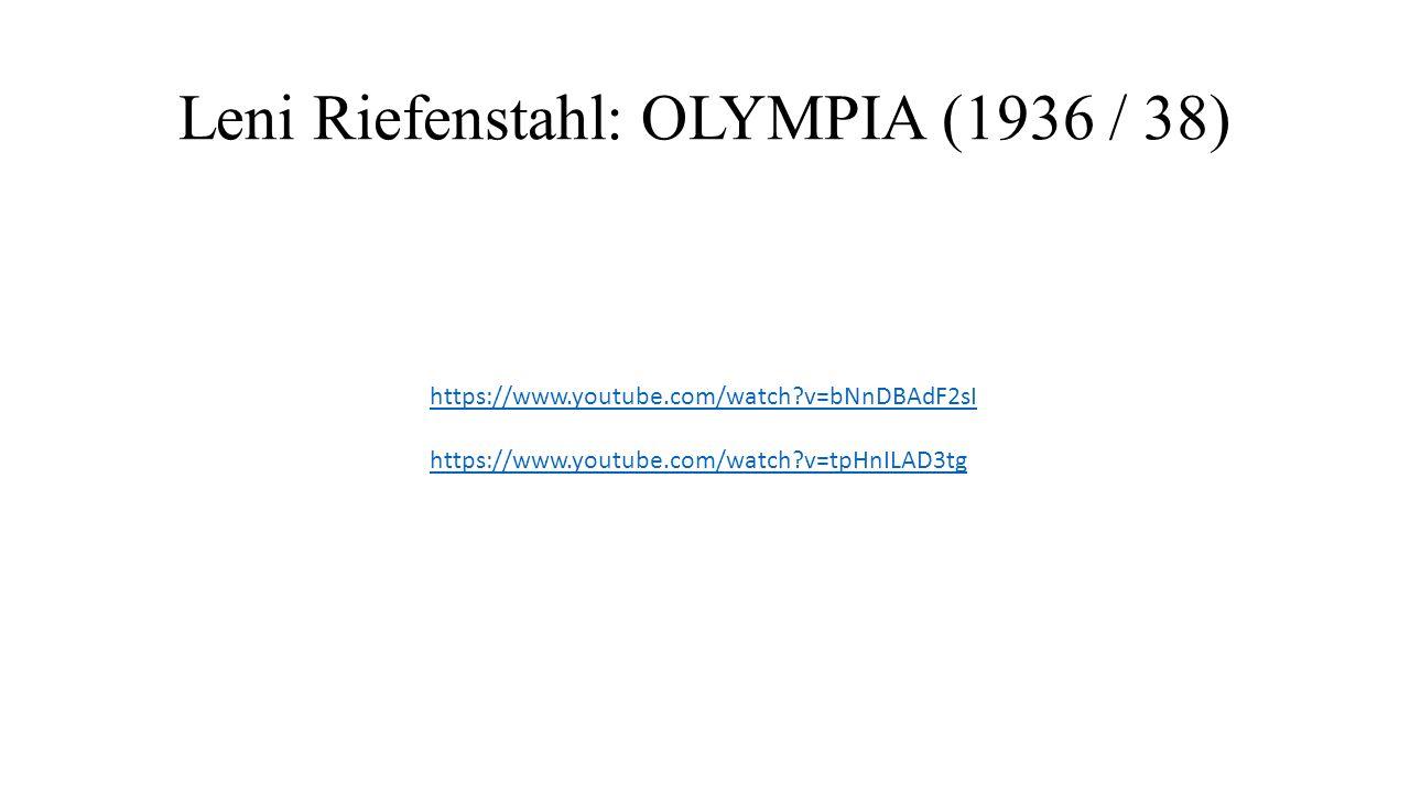 https://www.youtube.com/watch?v=bNnDBAdF2sI https://www.youtube.com/watch?v=tpHnILAD3tg Leni Riefenstahl: OLYMPIA (1936 / 38)