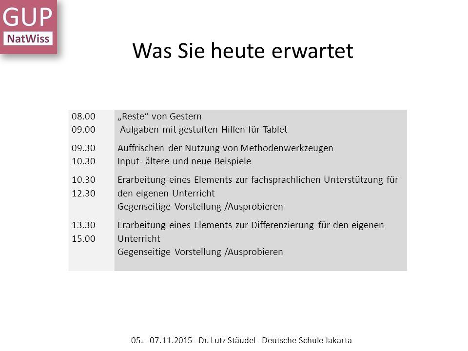 """08.00 09.00 09.30 10.30 10.30 12.30 13.30 15.00 """"Reste"""" von Gestern Aufgaben mit gestuften Hilfen für Tablet Auffrischen der Nutzung von Methodenwerkz"""