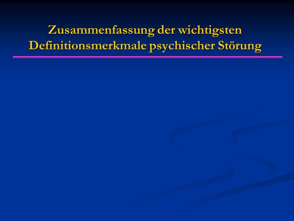 Optimale Psychische Gesundheit Minimale Psychische Gesundheit Psychische Gesundheit/Krankheit als Kontinuum?
