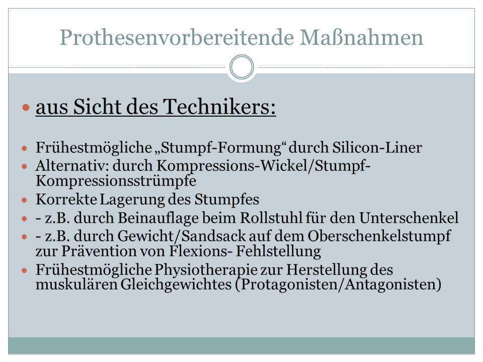 """Prothesenvorbereitende Maßnahmen aus Sicht des Technikers: Frühestmögliche """"Stumpf-Formung"""" durch Silicon-Liner Alternativ: durch Kompressions-Wickel/"""