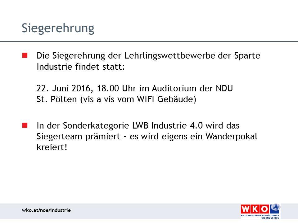 wko.at/noe/industrie Siegerehrung Die Siegerehrung der Lehrlingswettbewerbe der Sparte Industrie findet statt: 22. Juni 2016, 18.00 Uhr im Auditorium