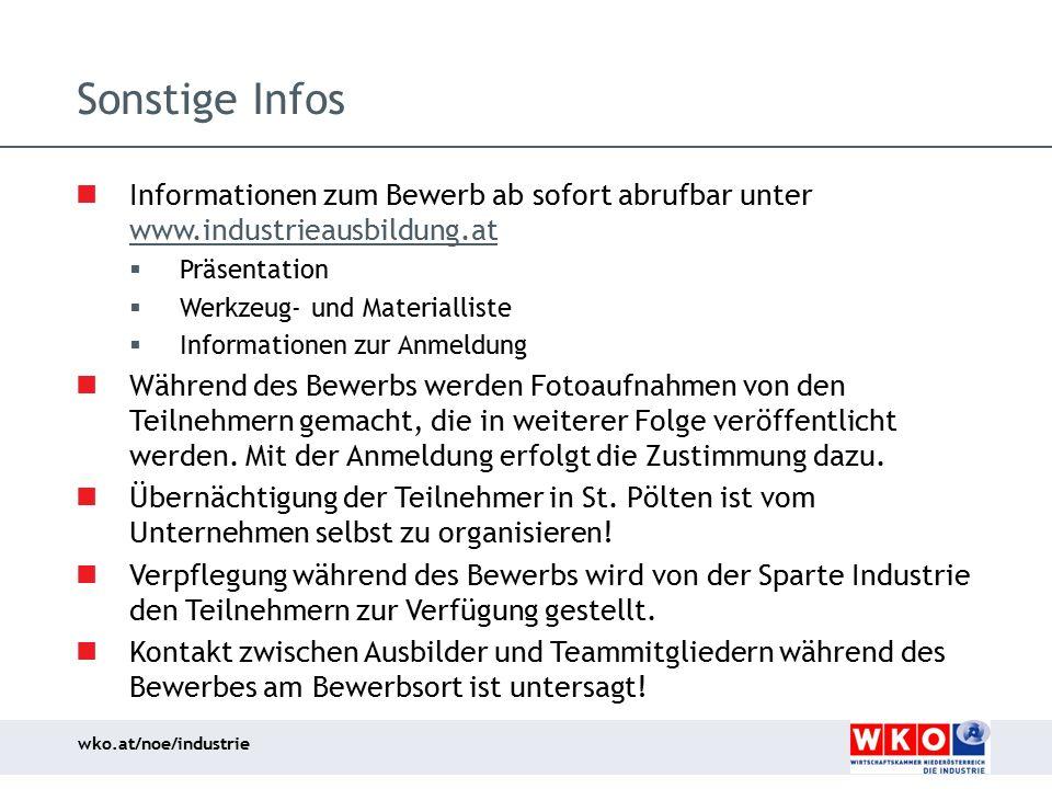 wko.at/noe/industrie Sonstige Infos Informationen zum Bewerb ab sofort abrufbar unter www.industrieausbildung.at www.industrieausbildung.at  Präsenta