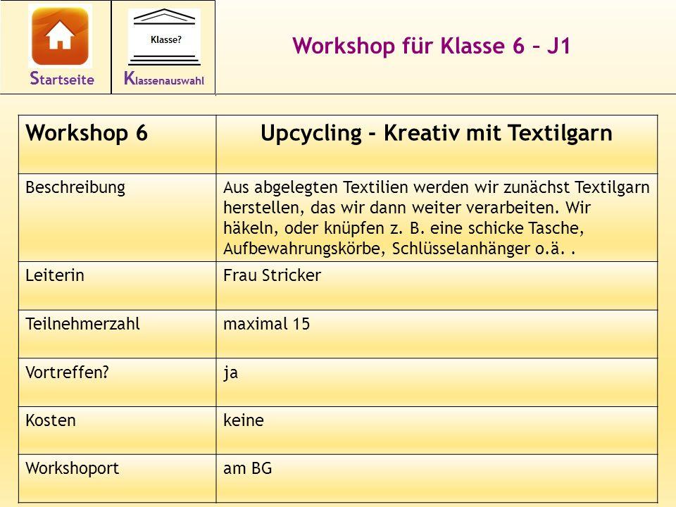 20 Workshop für Klasse 6 – J1 Workshop 6Upcycling - Kreativ mit Textilgarn BeschreibungAus abgelegten Textilien werden wir zunächst Textilgarn herstellen, das wir dann weiter verarbeiten.