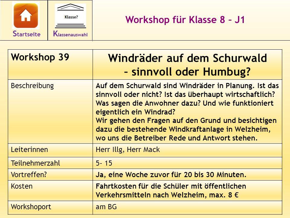 Workshop für Klasse 8 – J1 Workshop 39 Windräder auf dem Schurwald – sinnvoll oder Humbug.