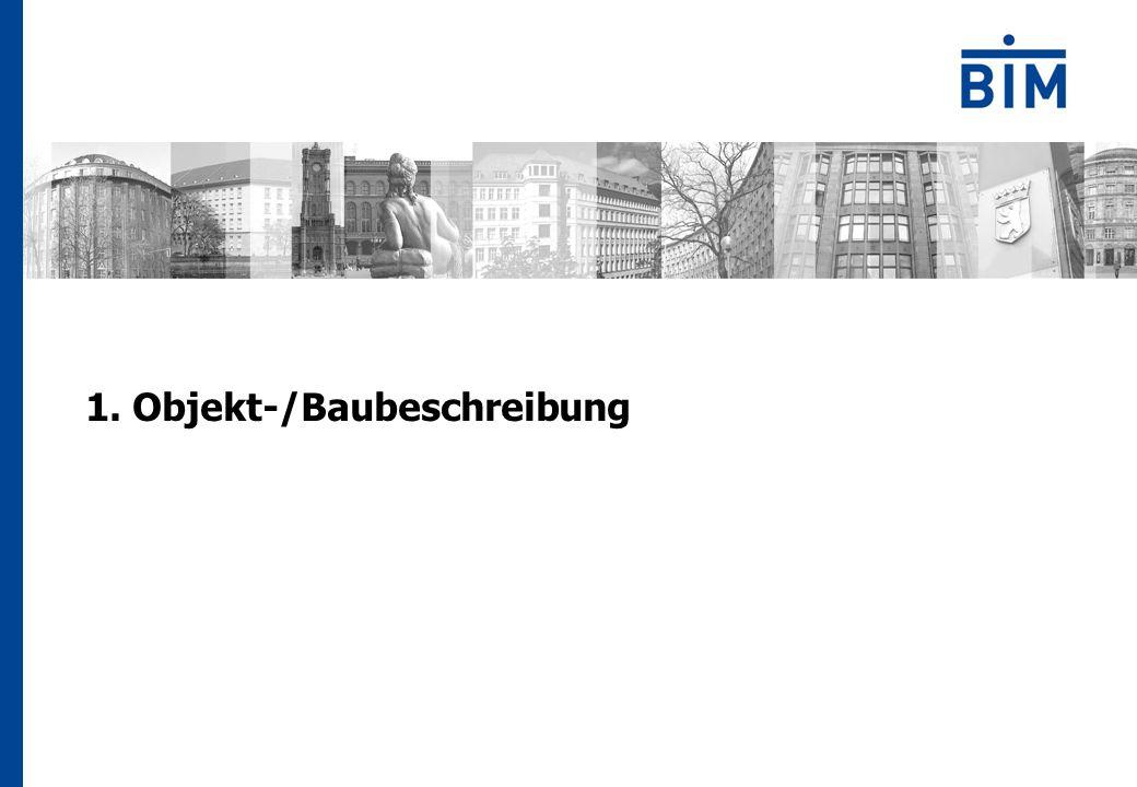 1. Objekt-/Baubeschreibung