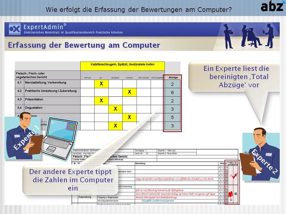 Wie erfolgt die Erfassung der Bewertungen am Computer?