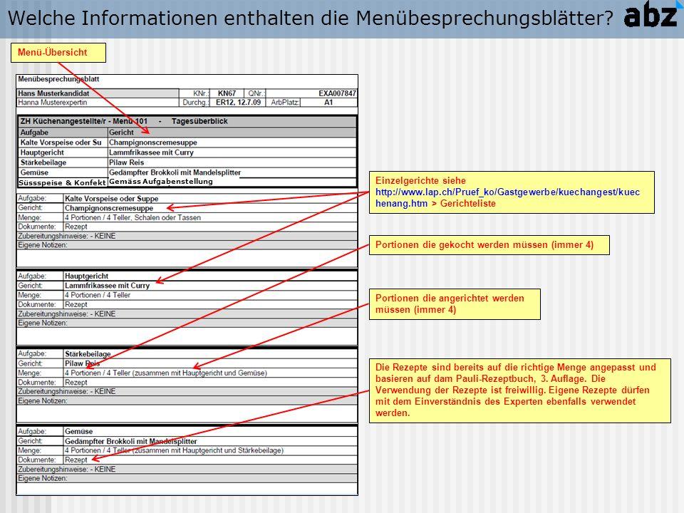 Welche Informationen enthalten die Menübesprechungsblätter? Menü-Übersicht Einzelgerichte siehe http://www.lap.ch/Pruef_ko/Gastgewerbe/kuechangest/kue