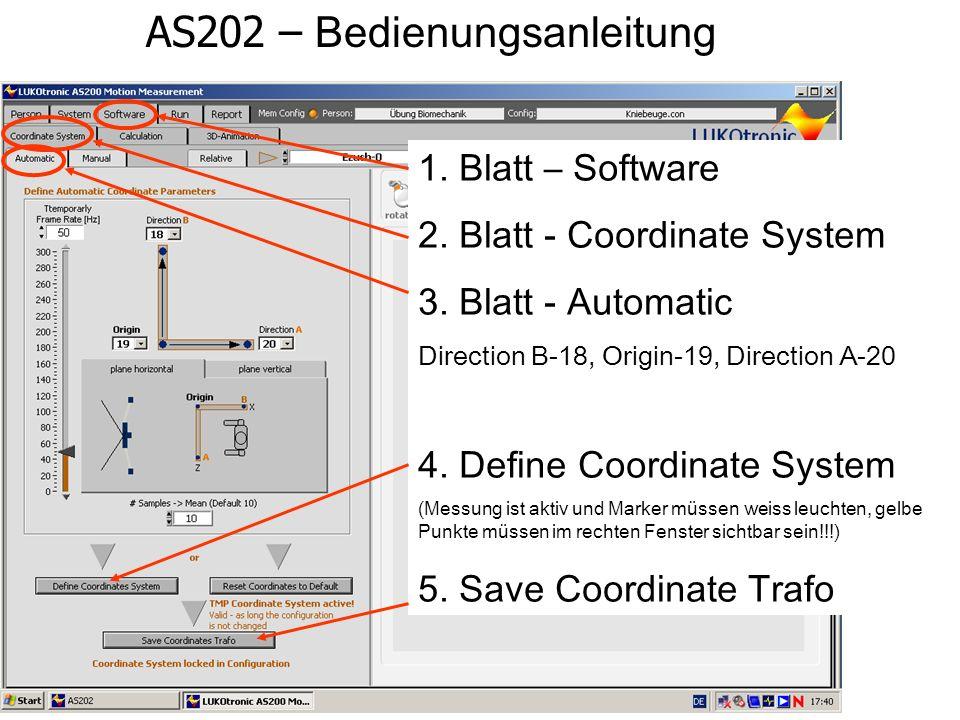 AS202 – Bedienungsanleitung 1. Blatt – Software 2. Blatt - Coordinate System 3. Blatt - Automatic Direction B-18, Origin-19, Direction A-20 4. Define