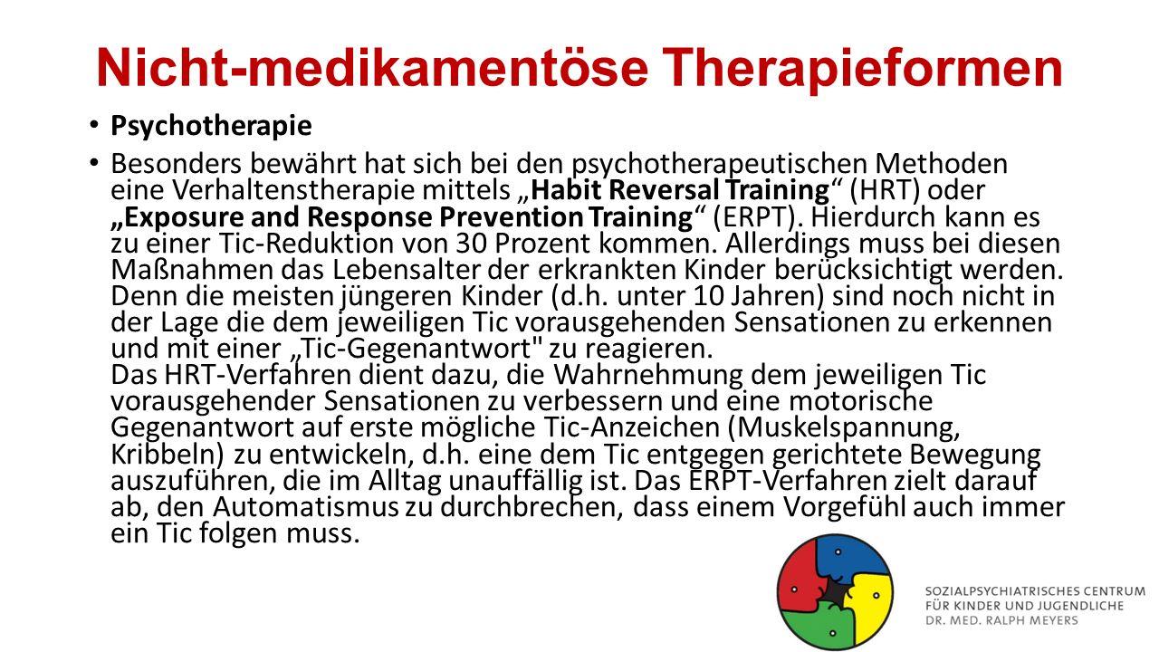"""Nicht-medikamentöse Therapieformen Psychotherapie Besonders bewährt hat sich bei den psychotherapeutischen Methoden eine Verhaltenstherapie mittels """"H"""