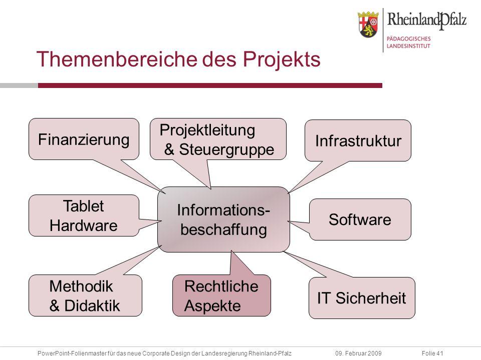 Folie 41PowerPoint-Folienmaster für das neue Corporate Design der Landesregierung Rheinland-Pfalz09.