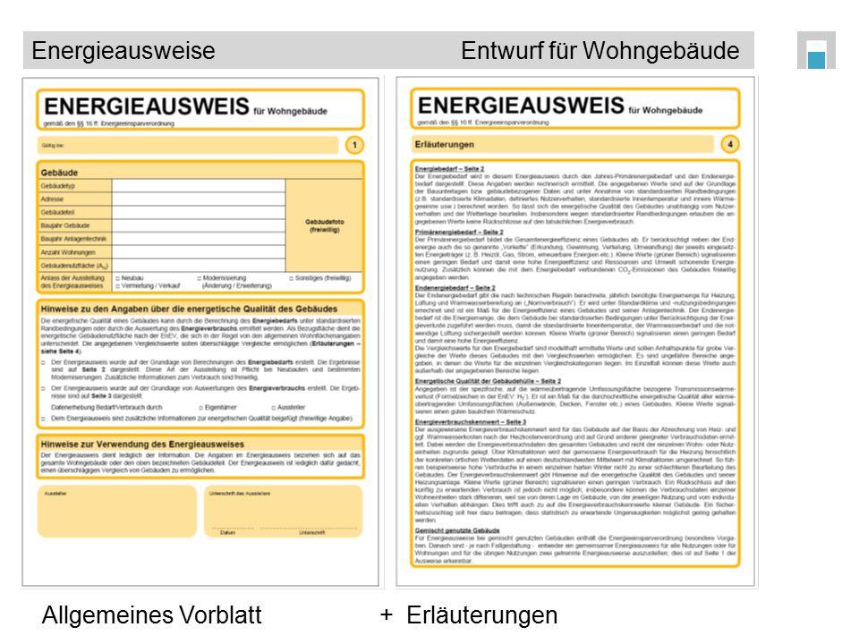 EnergieausweiseEntwurf für Wohngebäude Allgemeines Vorblatt + Erläuterungen