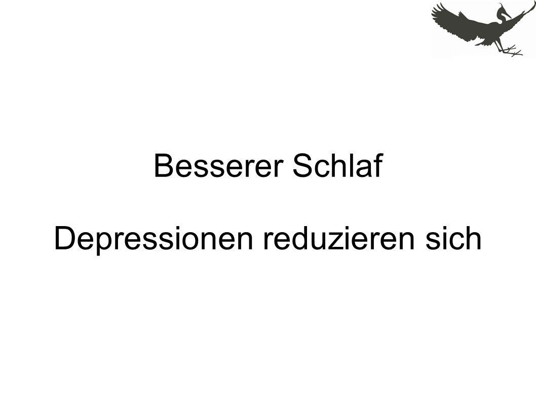 Besserer Schlaf Depressionen reduzieren sich