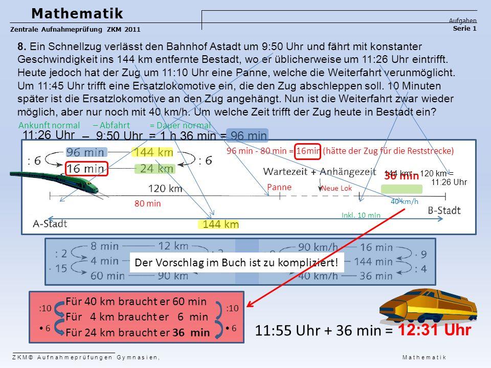 Mathematik Aufgaben Serie 1 Zentrale Aufnahmeprüfung ZKM 2011 9.