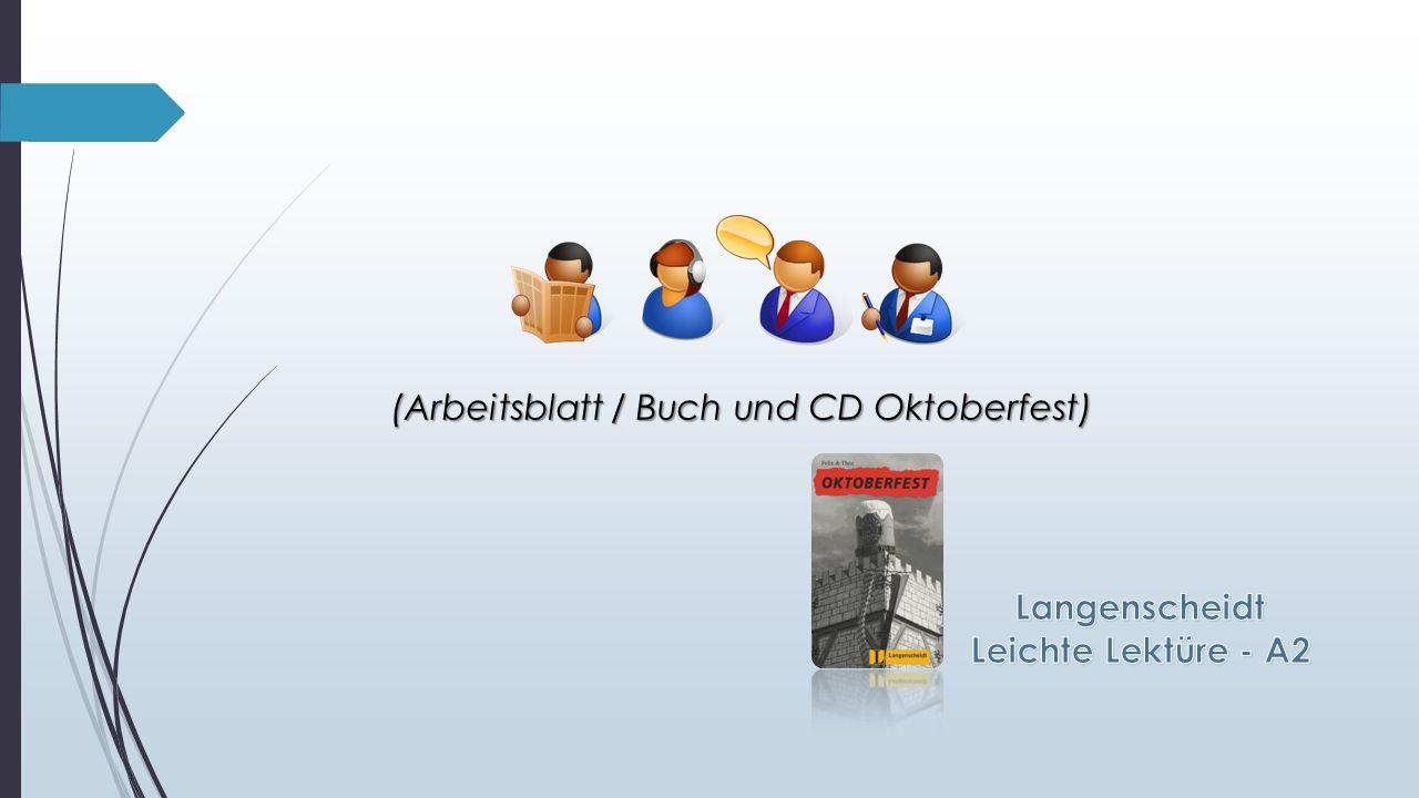 (Arbeitsblatt / Buch und CD Oktoberfest)