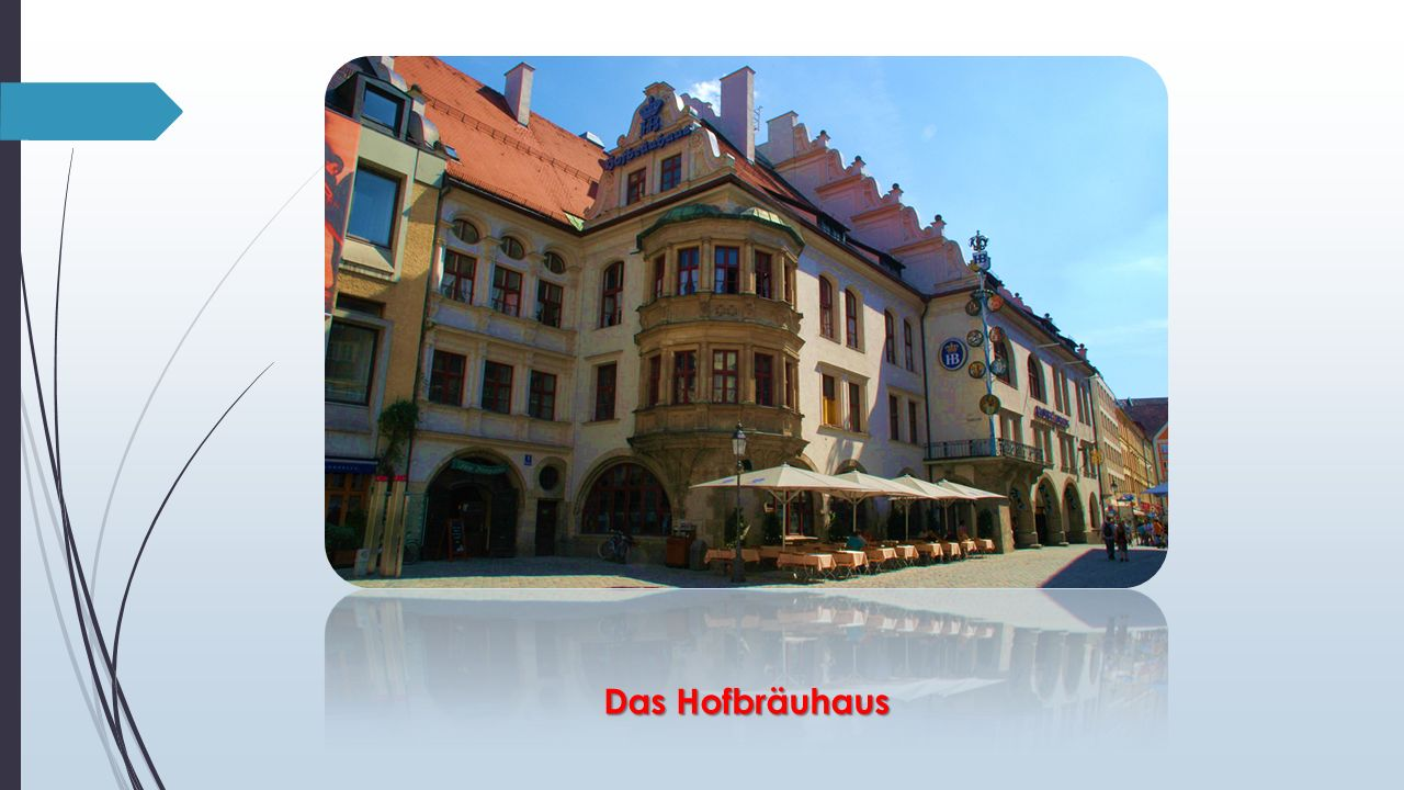 Das Hofbräuhaus