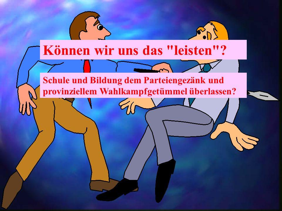 Vorläufiges Fazit Deutschland hat nicht ein Schulsystem, sondern 16 Schulsysteme, die in ganz verschiedenen wirtschaftlichen und sozialen Kontexten ex