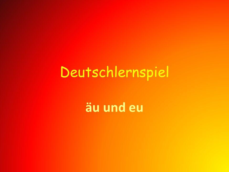 Deutschlernspiel äu und eu