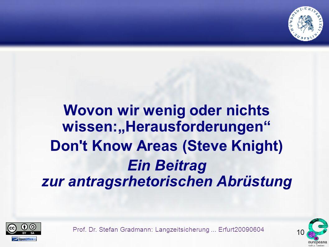 10 Prof. Dr. Stefan Gradmann: Langzeitsicherung...
