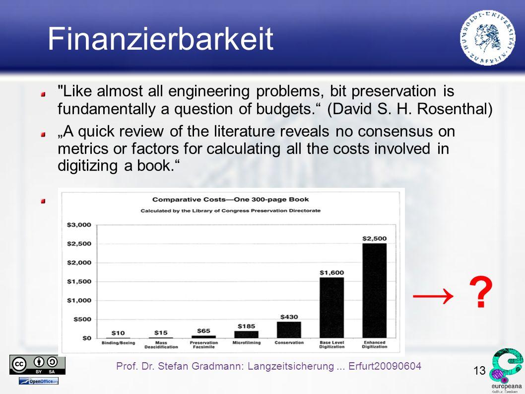 13 Prof. Dr. Stefan Gradmann: Langzeitsicherung...