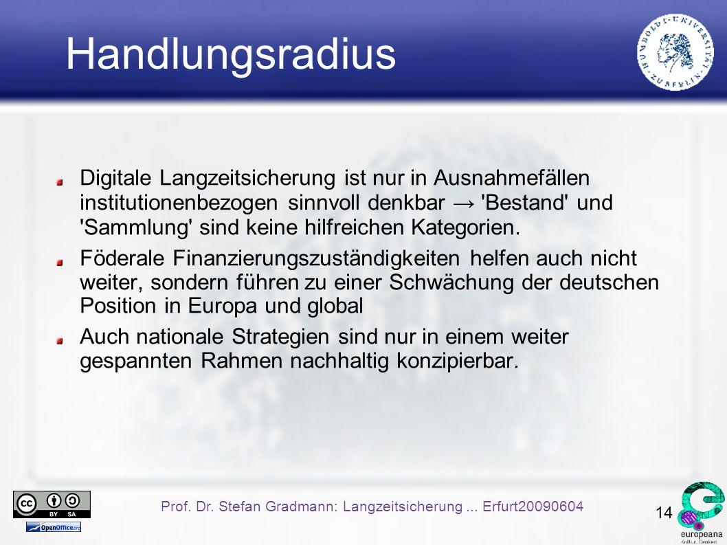 14 Prof. Dr. Stefan Gradmann: Langzeitsicherung...