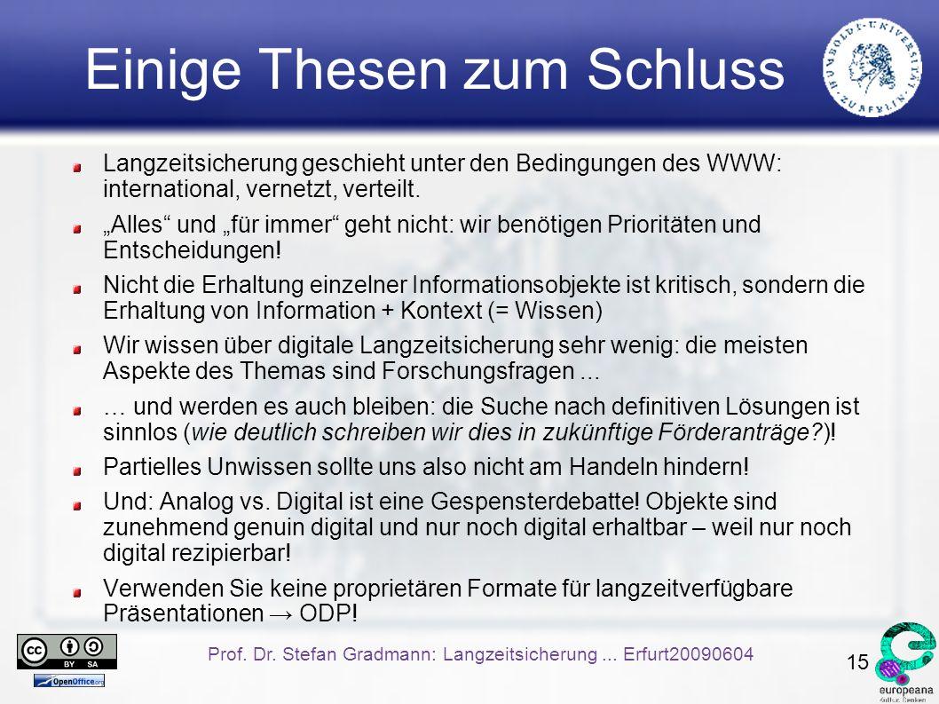 15 Prof. Dr. Stefan Gradmann: Langzeitsicherung...