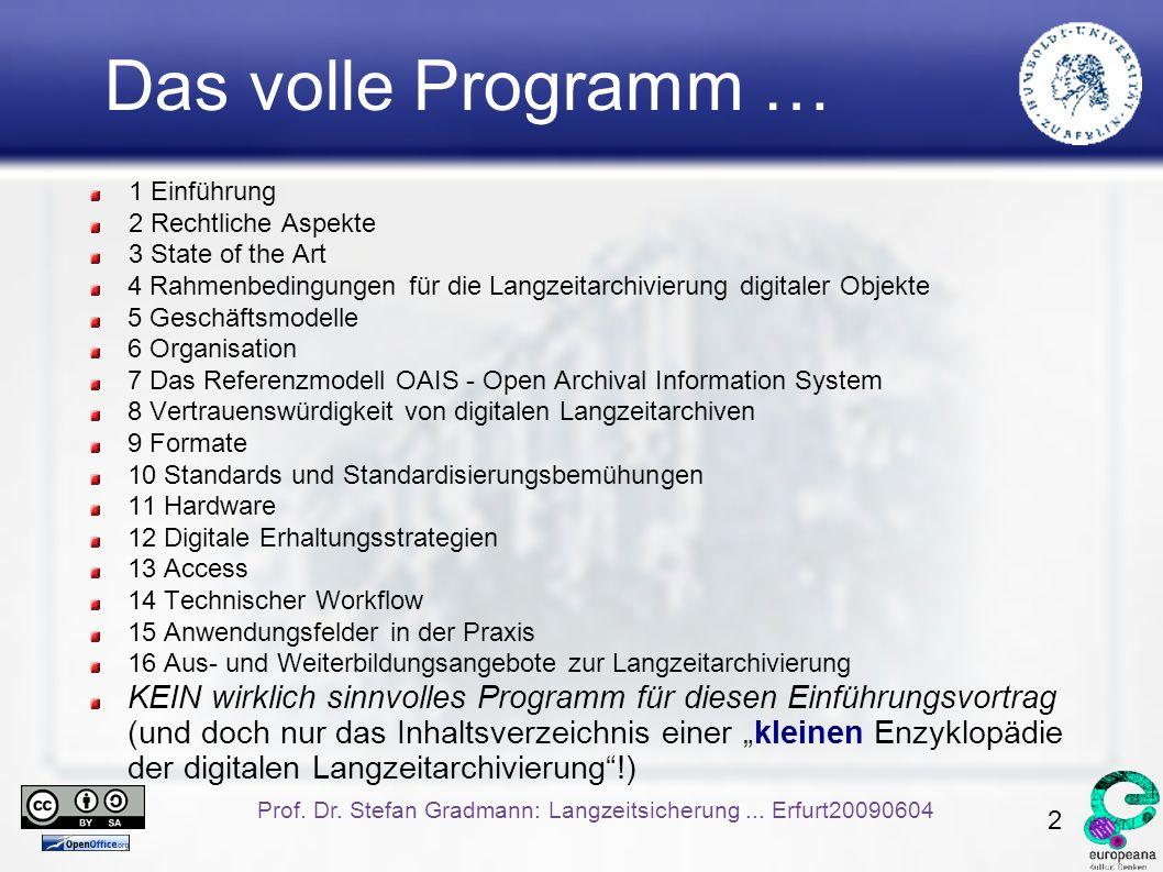 2 Prof. Dr. Stefan Gradmann: Langzeitsicherung...
