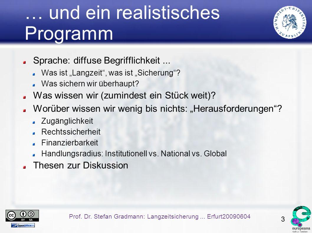 3 Prof. Dr. Stefan Gradmann: Langzeitsicherung...