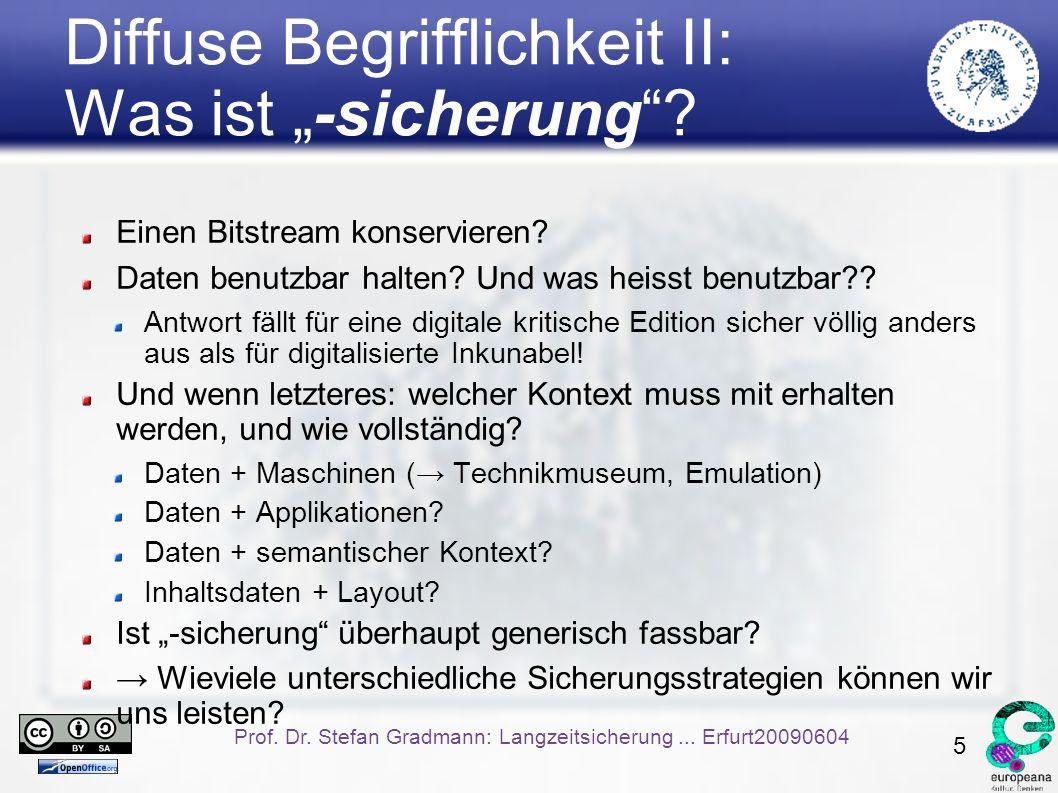 5 Prof. Dr. Stefan Gradmann: Langzeitsicherung...