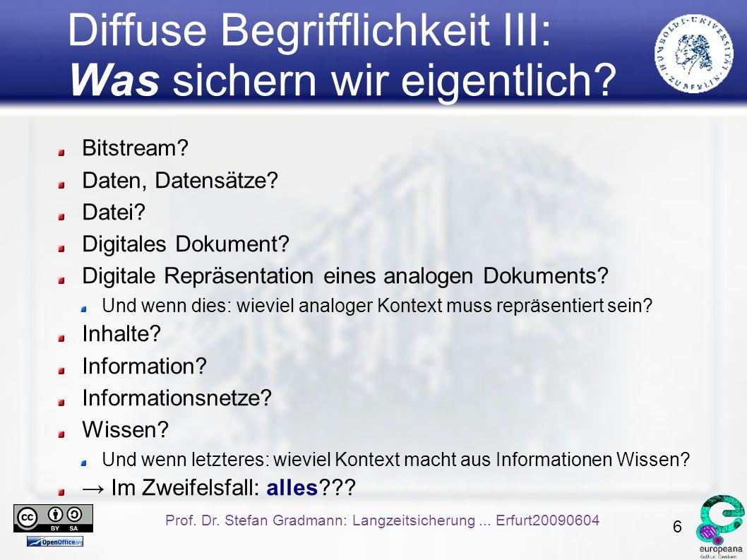 6 Prof. Dr. Stefan Gradmann: Langzeitsicherung...