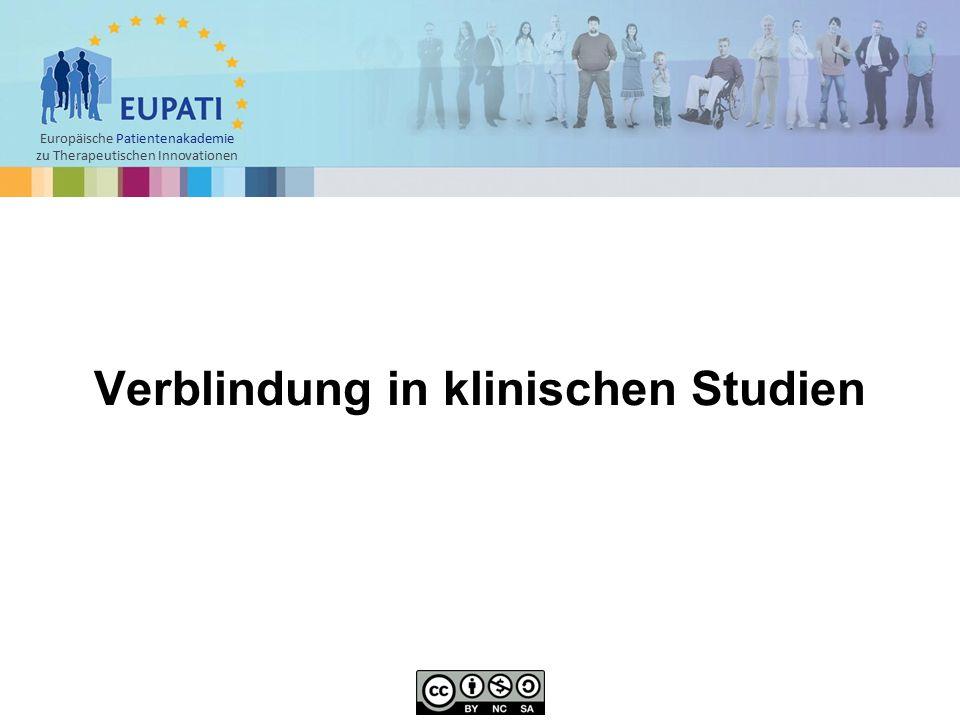 Europäische Patientenakademie zu Therapeutischen Innovationen Verblindung in klinischen Studien