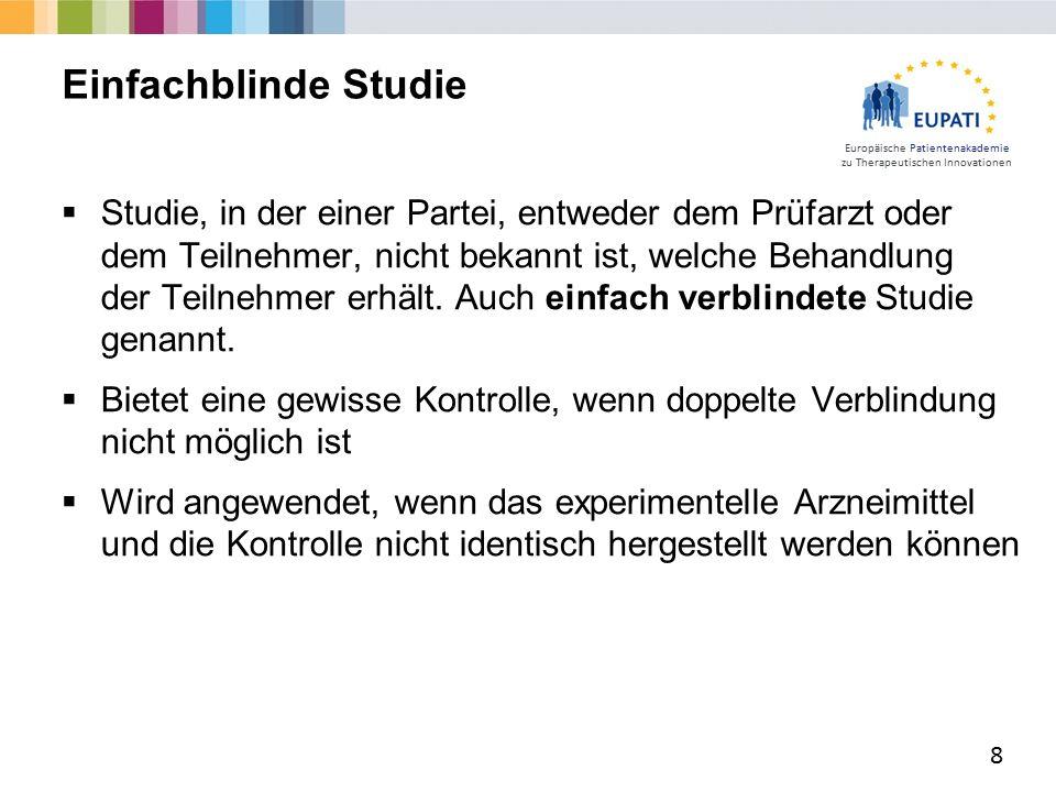 Europäische Patientenakademie zu Therapeutischen Innovationen  Studie, in der einer Partei, entweder dem Prüfarzt oder dem Teilnehmer, nicht bekannt