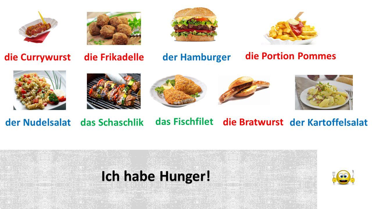 Ich habe Hunger.