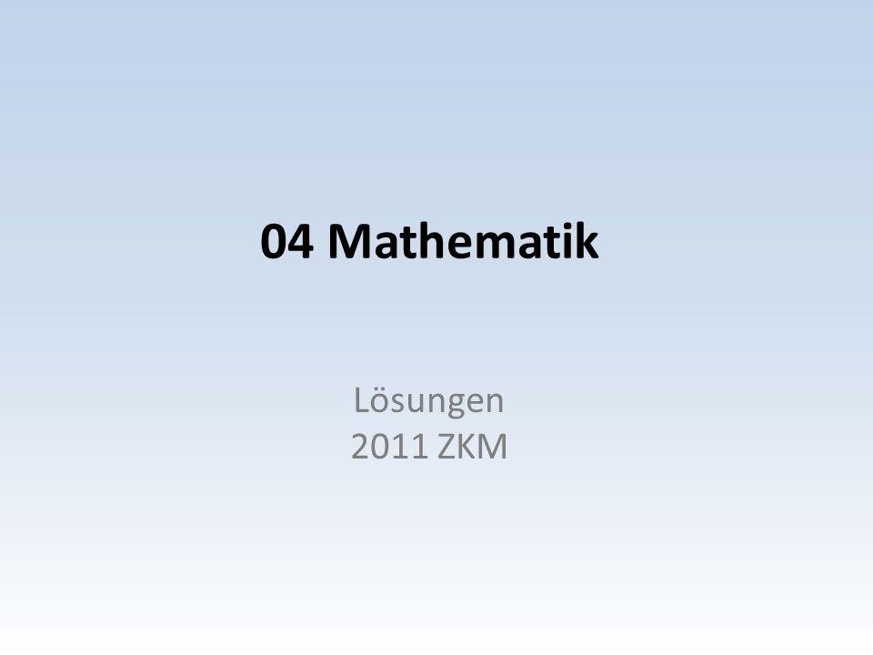 04 Mathematik Lösungen 2011 ZKM