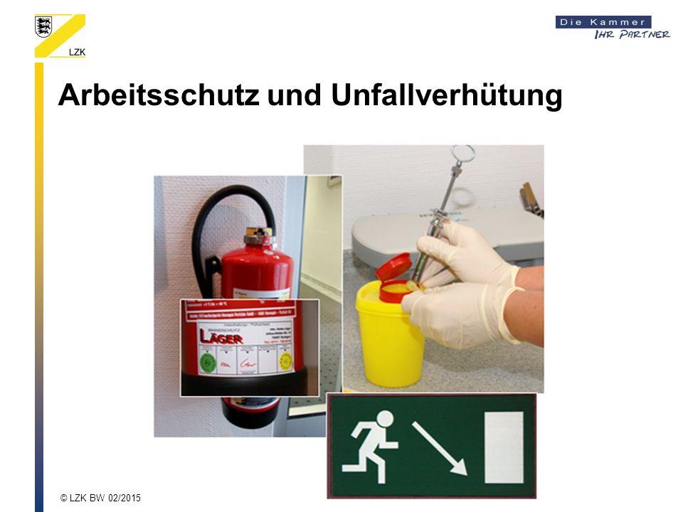 Arbeitsschutz und Unfallverhütung © LZK BW 02/2015