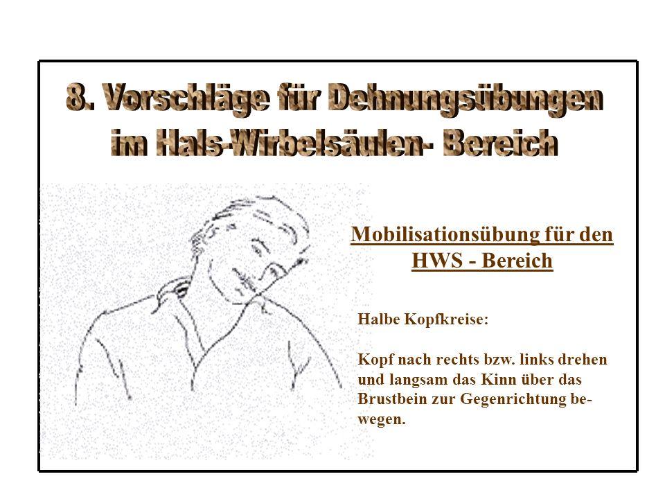 Mobilisationsübung für den HWS - Bereich Halbe Kopfkreise: Kopf nach rechts bzw.