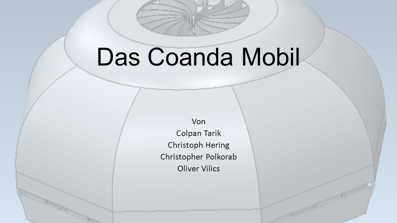 Das Coanda Mobil Von Colpan Tarik Christoph Hering Christopher Polkorab Oliver Vilics