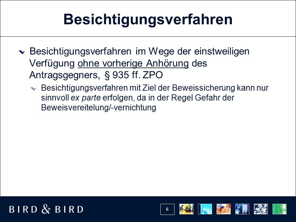 7 Besichtigungsverfahren Düsseldorfer Praxis: Kombinierte Beweisanordnung gemäß §§ 485 ff.