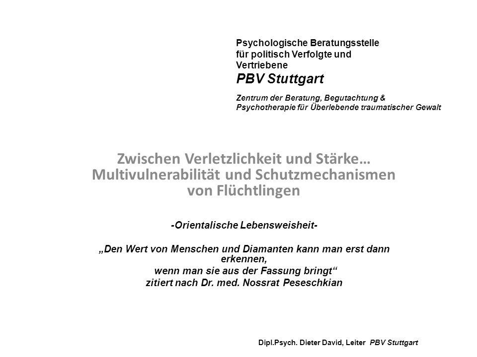 Psychologische Beratungsstelle für politisch Verfolgte und Vertriebene PBV Stuttgart Zentrum der Beratung, Begutachtung & Psychotherapie für Überleben