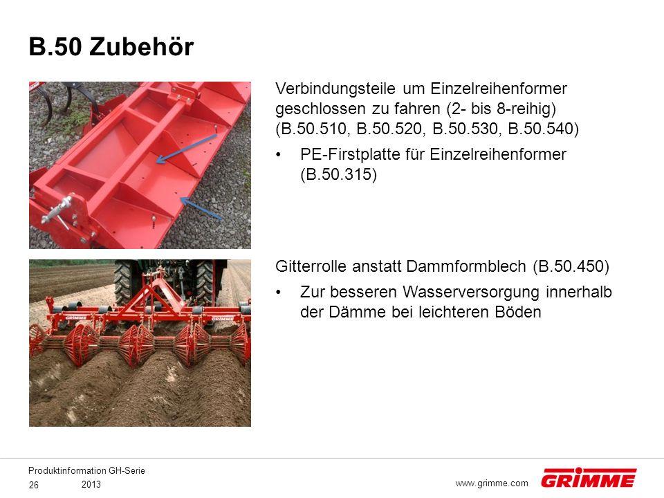 Produktinformation GH-Serie 2013 26 www.grimme.com Verbindungsteile um Einzelreihenformer geschlossen zu fahren (2- bis 8-reihig) (B.50.510, B.50.520,