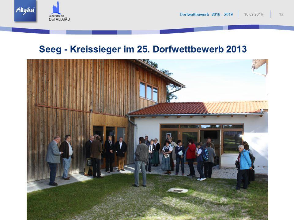 Seeg - Kreissieger im 25. Dorfwettbewerb 2013 13 Dorfwettbewerb 2016 - 2019 16.02.2016