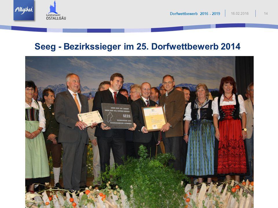 Seeg - Bezirkssieger im 25. Dorfwettbewerb 2014 14 Dorfwettbewerb 2016 - 2019 16.02.2016