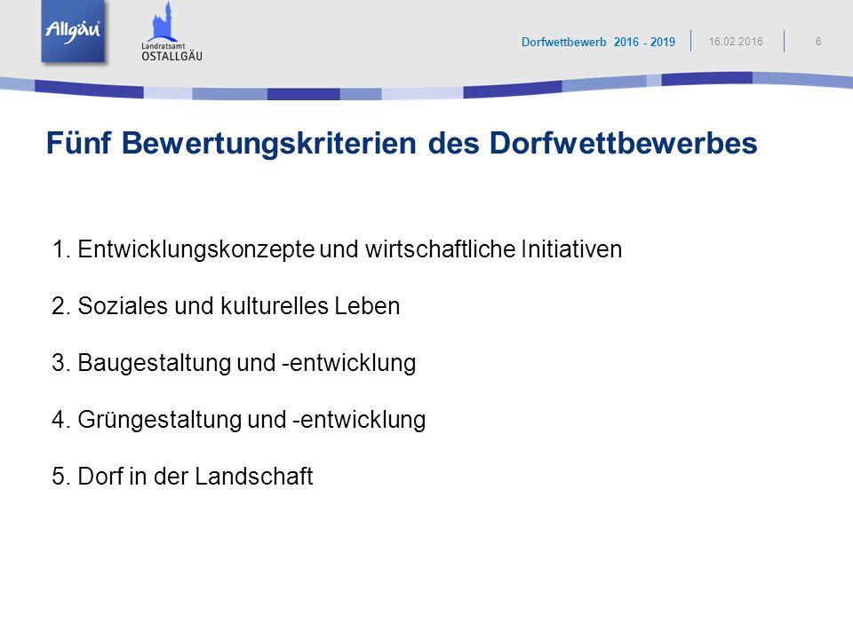Künftig werden alle 5 Bereiche gleich, mit je maximal 20 Punkten bewertet Der Landkreis Ostallgäu lobt für jede Teilnehmergemeinde ein Startgeld als Aufwandsentschädigung in Höhe von 500 € aus.