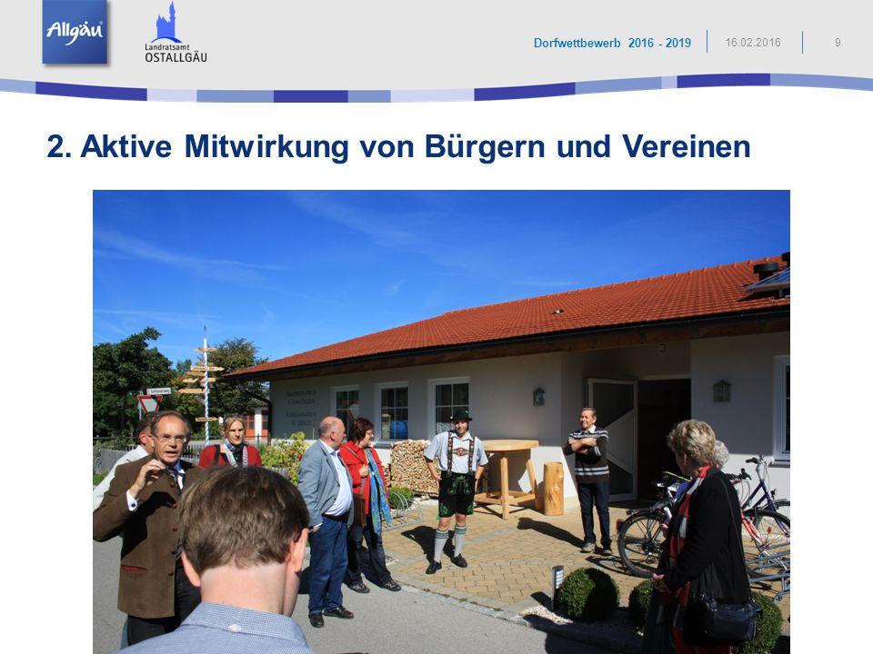 2. Aktive Mitwirkung von Bürgern und Vereinen 9 Dorfwettbewerb 2016 - 2019 16.02.2016