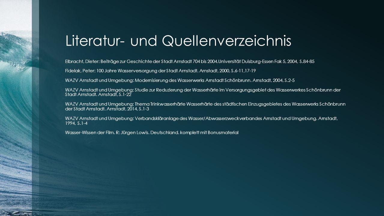 Literatur- und Quellenverzeichnis Elbracht, Dieter: Beiträge zur Geschichte der Stadt Arnstadt 704 bis 2004.Universität Duisburg-Essen Fak 5, 2004, S.